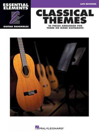 Classical Themes: Essential Elements Guitar Ensembles (Paperback)